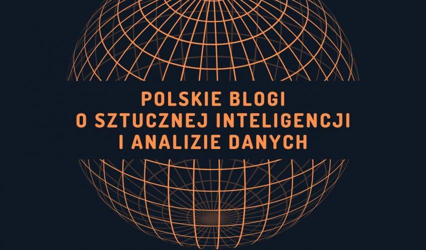 Polskie blogi o sztucznej inteligencji